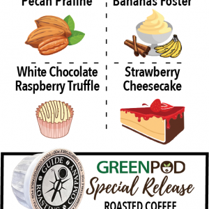 Special Release GreenPods NEW Flavors